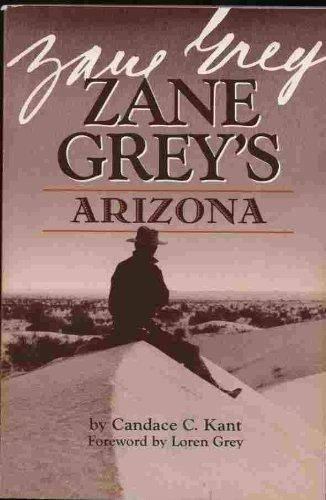 9780873584241: Zane Grey's Arizona