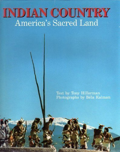 Indian Country: America's Sacred Land: Tony Hillerman