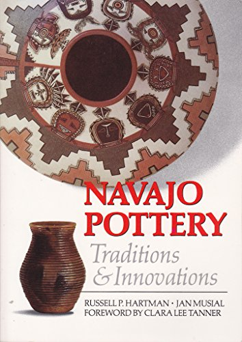 9780873584302: Navajo Pottery: Traditions and Innovations