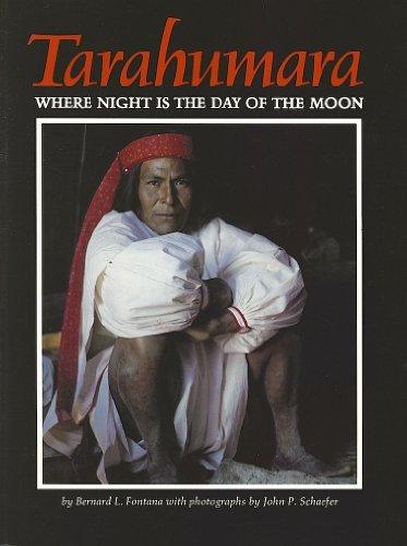 9780873584432: Tarahumara: Where Night Is the Day of the Moon
