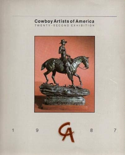 Cowboy Artists of America 22nd Annual Exhibition at the Phoenix Art Museum Oct 30 Nov