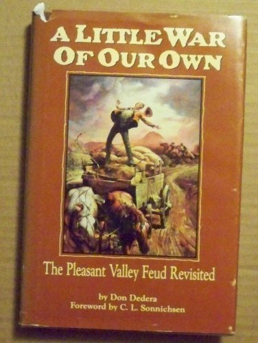 9780873584630: A Little War of Our Own: The Pleasant Valley Feud Revisited