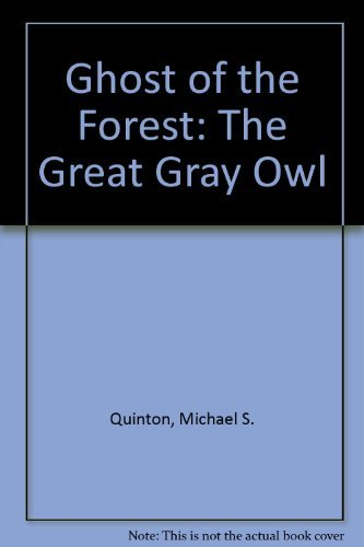 9780873584678: Ghost of the Forest: The Great Gray Owl