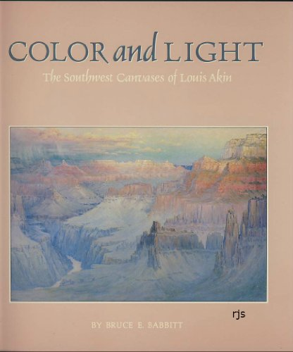 9780873584692: Color and Light: The Southwest Canvases of Louis Akin