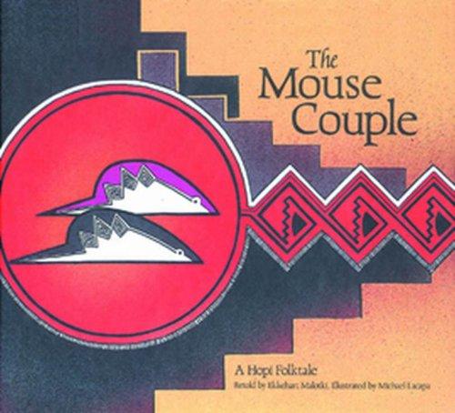 9780873584739: The Mouse Couple: A Hopi Folktale
