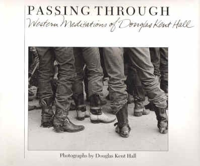 PASSING THROUGH: Western Meditations.: Douglas Kent Hall