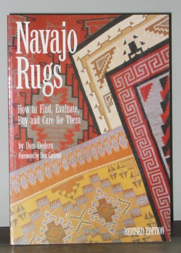 Navajo Rugs: The Essential Guide (9780873585033) by Don Dedera