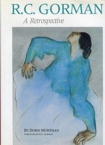R.C. Gorman: A Retrospective: Monthan, Doris