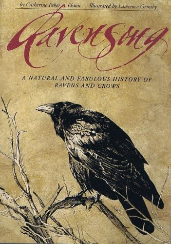 9780873585279: Ravensong: A Natural and Fabulous History of Ravens and Crows