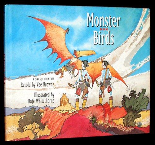 9780873585583: Monster Birds: A Navajo Folktale