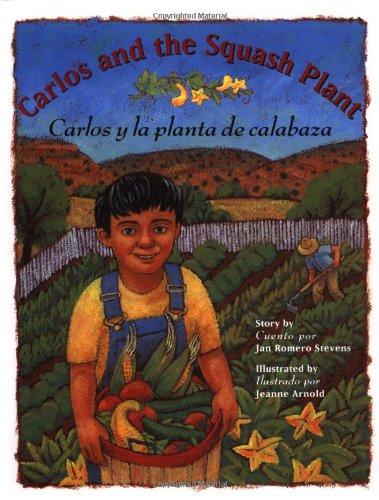 9780873585590: Carlos and the Squash Plant / Carlos y la planta de calabaza