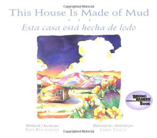 9780873585804: This House Is Made of Mud/Esta Casa Esta hecha de lodo (Rise and Shine) (English, Multilingual and Spanish Edition)