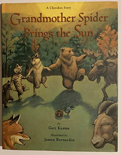 9780873585972: Grandmother Spider Brings the Sun: A Cherokee Story