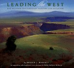 Leading the West: One Hundred Contemporary Painters and Sculptors: Hagerty, Donald J.