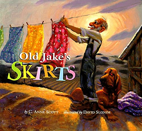 Old Jake's Skirts: Scott, Anne C.