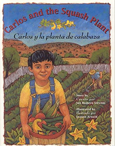 9780873586252: Carlos and the Squash Plant / Carlos y la planta de calabaza (Multilingual Edition)