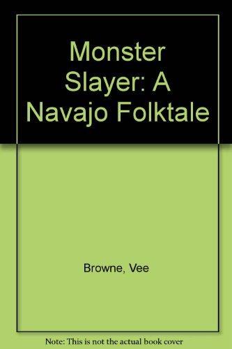 9780873586269: Monster Slayer: A Navajo Folktale