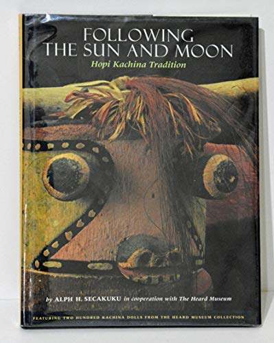 9780873586320: Following the Sun and Moon: Hopi Kachina Tradition