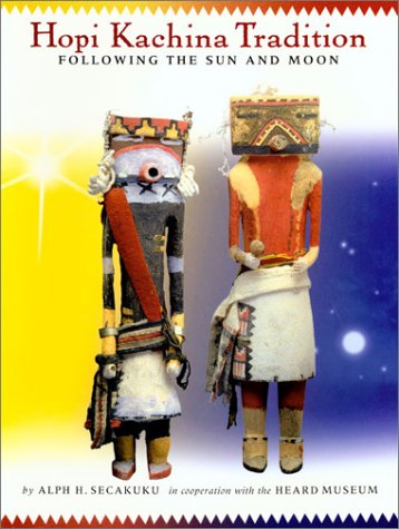 9780873586443: Hopi Kachina Tradition: Following the Sun and Moon