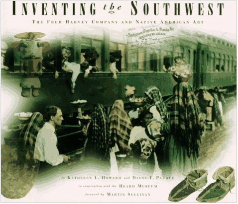 Inventing the Southwest; the Fred Harvey Company and Native American Art