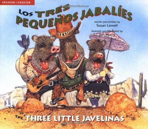 Los Tres Pequenos Jabalies / The Three Little Javelinas -- SIGNED by author -- English/...