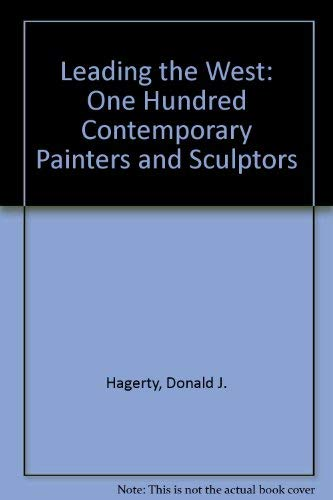 Leading the West: One Hundred Contemporary Painters and Sculptors, Limited Edition of 500