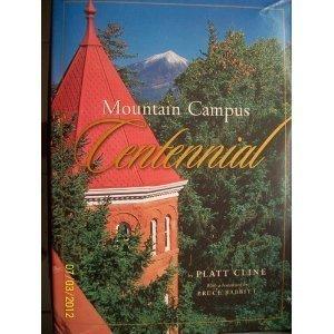 Mountain Campus Centennial: Platt Cline