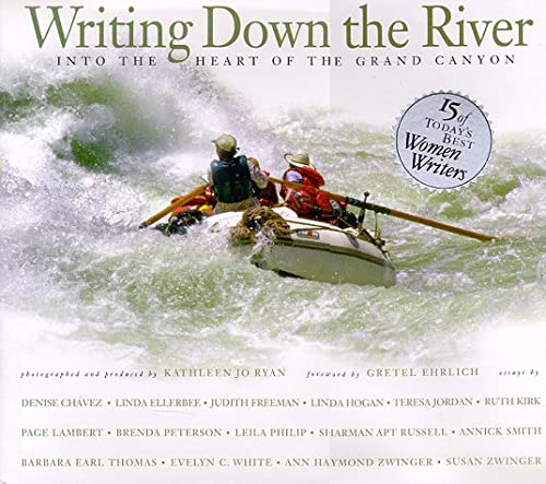 9780873587099: Writing Down the River: Into the Heart of the Grand Canyon
