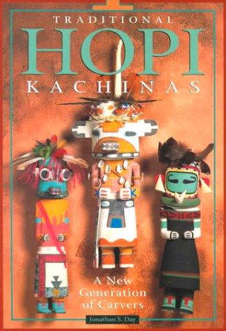 9780873587402: Traditional Hopi Kachinas: A New Generation of Carvers