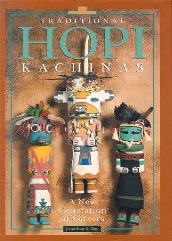 9780873587617: Traditional Hopi Kachinas: A New Generation of Carvers
