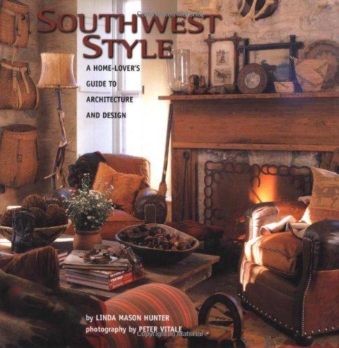 Southwest Style Format: Hardcover: Hunter, Linda Mason