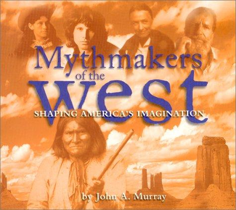 9780873587723: Mythmakers