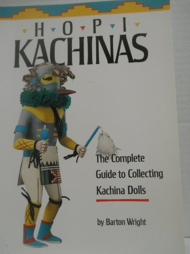 9780873587785 Hopi Kachinas The Complete Guide To Collecting