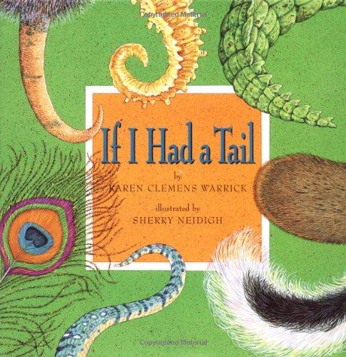 If I Had A Tail: Karen Clemens Warrick