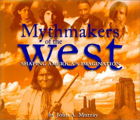 9780873587990: Mythmakers
