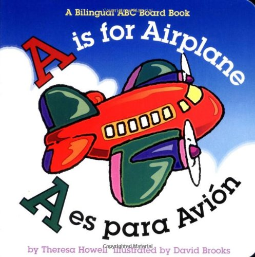 9780873588317: A is for Airplane/A es para avion (Alphabet Books) (Multilingual Edition)