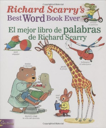 9780873588737: Richard Scarry's Best Word Book Ever / El mejor libro de palabras de Richard Scarry (Richard Scarry's Best Books Ever) (English, Multilingual and Spanish Edition)