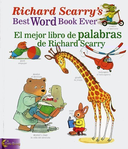 9780873588744: Richard Scarry's Best Word Book Ever / El mejor libro de palabras de Richard Scarry (Richard Scarry's Best Books Ever) (English, Multilingual and Spanish Edition)