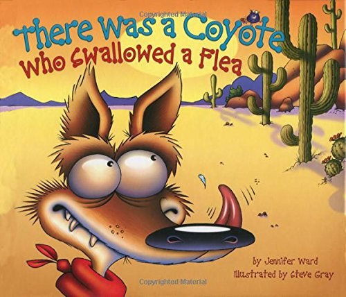 9780873588980: There Was a Coyote Who Swallowed a Flea