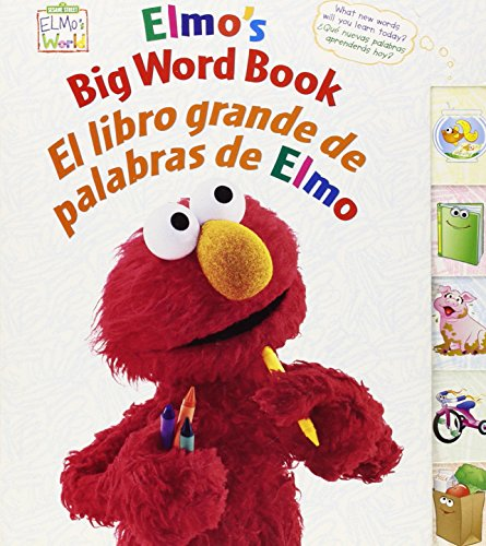 9780873589062: Elmo's Big Word Book/El libro grande de palabras de Elmo (Sesame Street Elmo's World (Board Books)) (Old English, Multilingual and Spanish Edition)