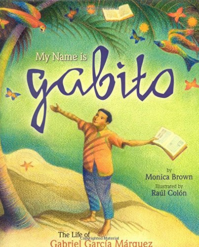 9780873589345: My Name is Gabito (English): The Life of Gabriel Garcia Marquez