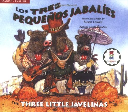 9780873589550: Los Tres Pequenos Jabalies/The Three Little Javelinas (Three Little Javelinas/Los Tres Pequenos Jabalies)