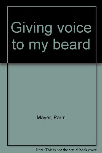 9780873590006: Giving voice to my beard