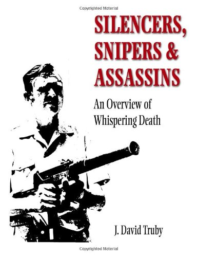 Silencers, Snipers & Assassins: An Overview of Whispering Death