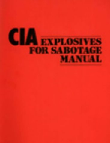 9780873640367: CIA Explosives For Sabotage Manual
