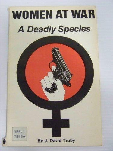 9780873640510: Women at war: A deadly species
