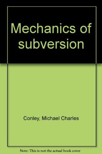 9780873640961: Mechanics of subversion