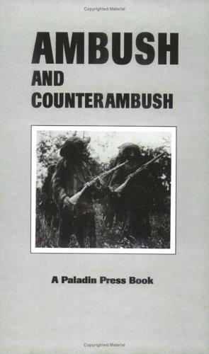 9780873640985: Ambush & Counter Ambush