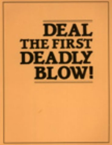 9780873641265: Deal the First Deadly Blow