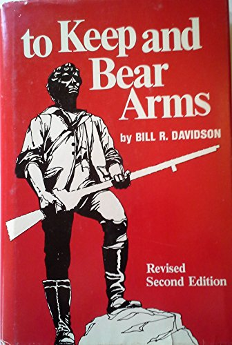 9780873641456: To Keep and Bear Arms